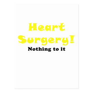 Heart Surgery Nothing to It Postcard