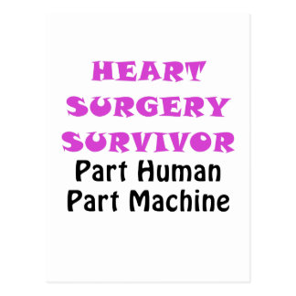 Heart Surgery Survivor Part Human Part Machine Postcard