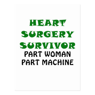 Heart Surgery Survivor Part Woman Part Machine Postcard