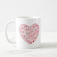 Heart to My Soul Coffee Mug (White)