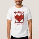 Heart Tshirt  Quilters , Love You to Pieces!