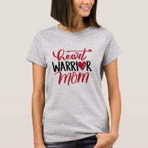 Heart Warrior Mom T-Shirt