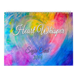 Heart Whisper Art Calendar 2014 by Suzie Cheel