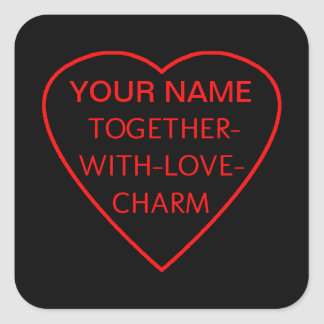 Heart with TOGETHER-WITH-LOVE-CHARM Switchwords Square Sticker