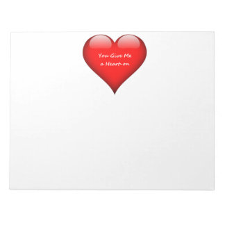 Heart You Give Me a Heart-on Notepad