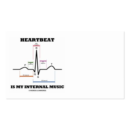Words and unwords science humor gifts heartbeat is my internal heartbeat is my internal music ecgekg rhythm business card template cheaphphosting Choice Image