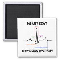 Heartbeat Is My Modus Operandi (Electrocardiogram) Magnet