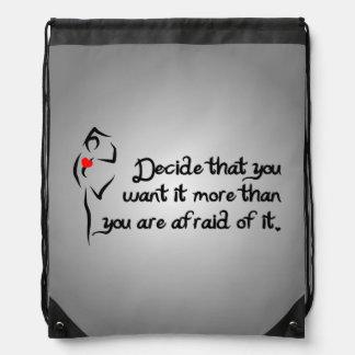 Heartfelt-Decide That You Want it Dance Drawstring Bag