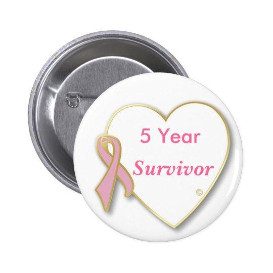 HeartPin-5 Year  Survivor Pinback Button