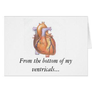 HeartReal, de la parte inferior de mis ventricals… Tarjeta De Felicitación