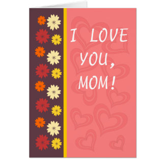 Hearts and floral pattern Mother's Day Greeting Ca Card