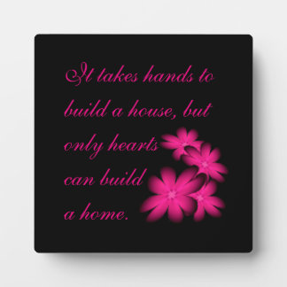 hearts and home saying, pink flowers art. plaque