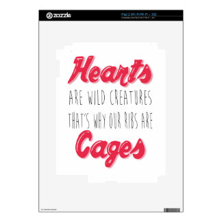 Hearts are Wild Creatures - Inspirational Quote Skins For iPad 2