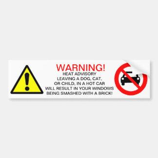 Heat Advisory Bumper Sticker. Car Bumper Sticker