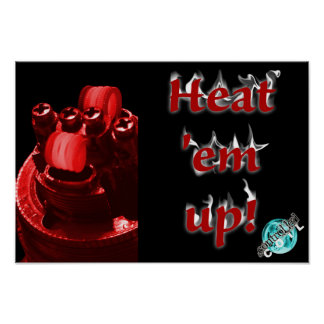 Heat 'em up poster