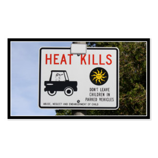 HEAT KILLS - Don't leave children in parked cars Double-Sided Standard Business Cards (Pack Of 100)