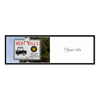 HEAT KILLS - Don't leave children in parked cars Double-Sided Mini Business Cards (Pack Of 20)