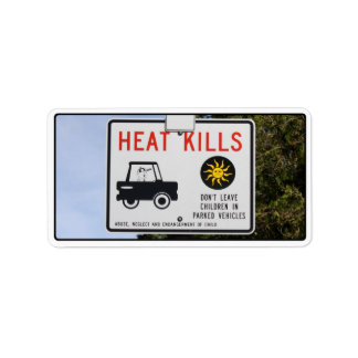 HEAT KILLS - Don't leave children in parked cars Personalized Address Label
