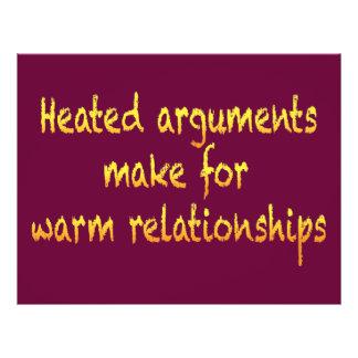 Heated arguments make for warm relationships full color flyer