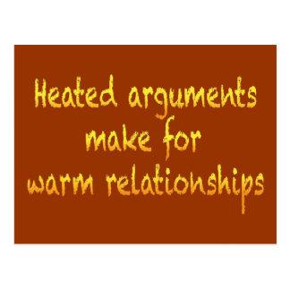 Heated arguments make for warm relationships postcard