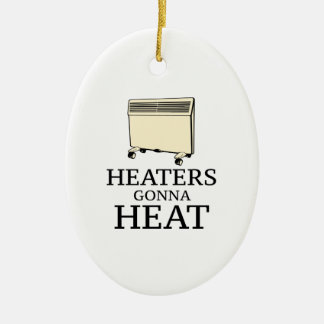 Heaters Gonna Heat Double-Sided Oval Ceramic Christmas Ornament