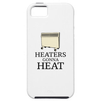 Heaters Gonna Heat iPhone SE/5/5s Case