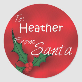 Heather Personalized Holly Gift Tags From Santa Classic Round Sticker