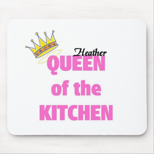 Heather queen of the kitchen mousepads