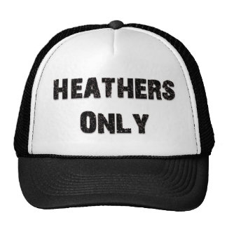 Heathers Only Mesh Hat