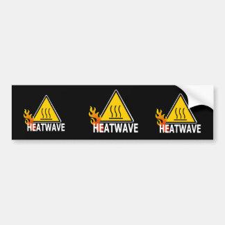 Heatwave - Heat Wave Warning Sign Car Bumper Sticker