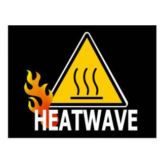 Heatwave - Heat Wave Warning Sign Postcard