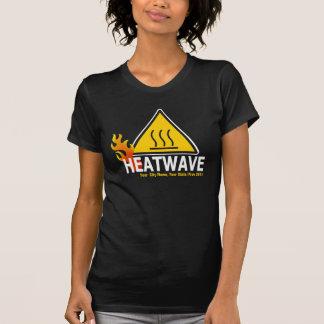 Heatwave - Heat Wave Warning Sign Tees