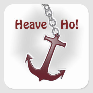 Heave Ho Anchor Square Sticker