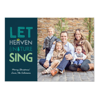 Heaven and Nature Sing Christmas Photo Card at Zazzle