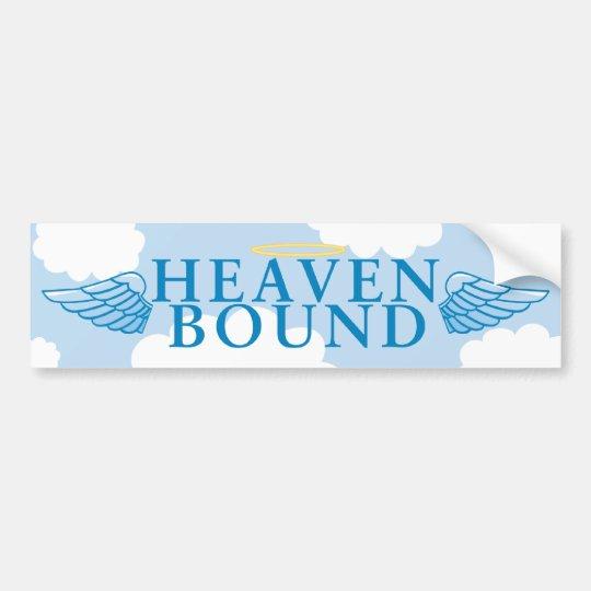 Heaven Bound Bumper Sticker