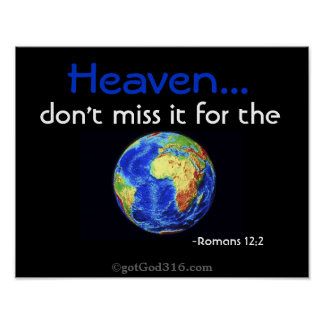 HEAVEN don't miss it 4 the world! gotGod316.com Poster