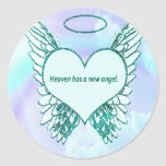 Heaven has a New Angel Classic Round Sticker