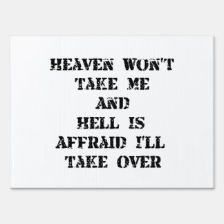Heaven Hell Lawn Signs