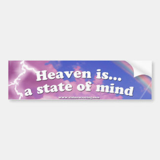 Heaven is a state of Mind Bumper Sticker