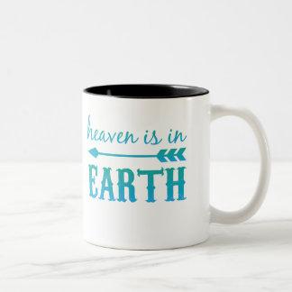 Heaven is in earth Two-Tone coffee mug