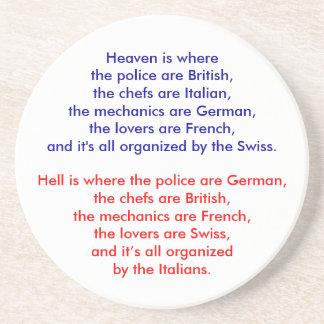 Heaven is where the police are British, the che... Coaster