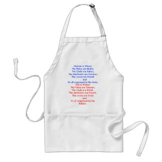Heaven is Where:The Police are British,The Chef... Adult Apron