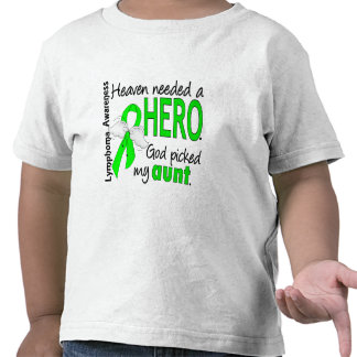 Heaven Needed a Hero Aunt Lymphoma T-shirts