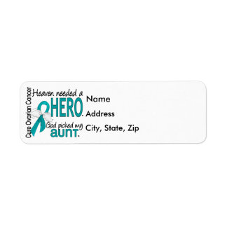 Heaven Needed a Hero Aunt Ovarian Cancer Label
