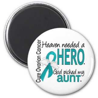 Heaven Needed a Hero Aunt Ovarian Cancer Refrigerator Magnet