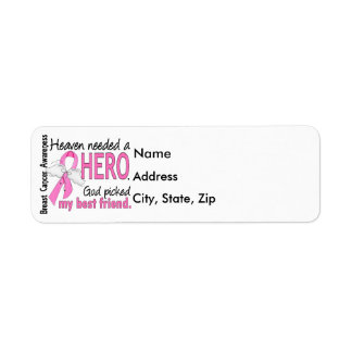 Heaven Needed A Hero Best Friend Breast Cancer Label