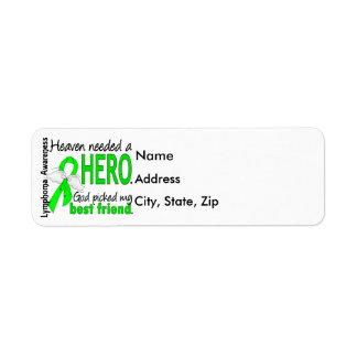 Heaven Needed a Hero Best Friend Lymphoma Label