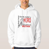 Heaven Needed a Hero Brain Cancer Brother Hoodie