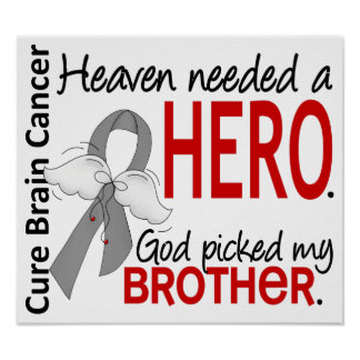 Heaven Needed a Hero Brain Cancer Brother Poster