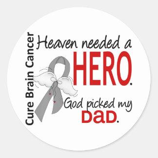 Heaven Needed a Hero Brain Cancer Dad Classic Round Sticker